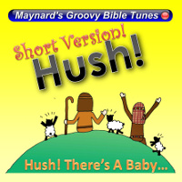 "Short Version of ""Hush! There's a baby..."""