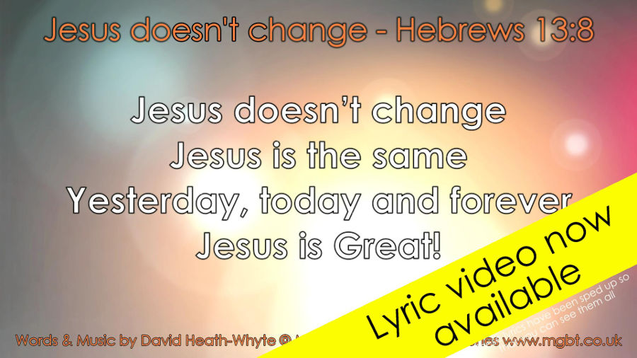 "image of a still from the lyric video for the Sunday School song ""Jesus doesn't change"""