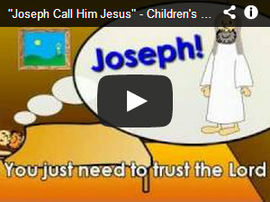 "YouTube Video of ""Joseph call him Jesus"""
