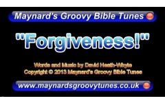 """Forgiveness..."" Video File - Full Track Version"