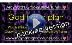 """God has a plan"" Video File - Backing / Instrumental Version"