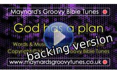"""God has a plan"" Video File - Backing / Instrumental Version"