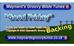 """Good Friday"" Video File - Instrumental / Backing Version"