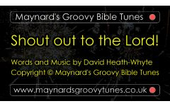 """Shout out to the Lord!"" Video File - Full Version"