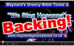 """We Sing Hosanna!"" Video File - Backing/Instrumental Version"