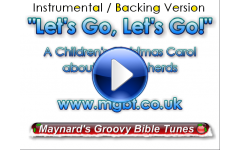 """Let's Go, Let's Go! (Shepherds' Song)"" Video File - Backing / Instrumental Version"