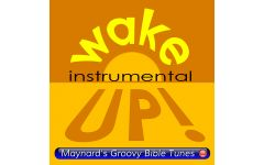 """""""Wake Up"""" Video File - Backing Track Version"""