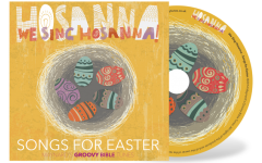 We Sing Hosanna! Songs for Easter - CD