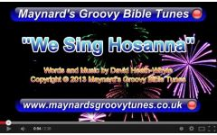 """We Sing Hosanna!"" Video File - Full Version"