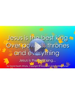 """""""Jesus is the best king"""" Video File - Full Track"""